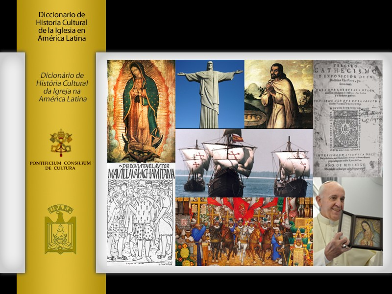 Dictionary of the Cultural History of the Church in Latin America